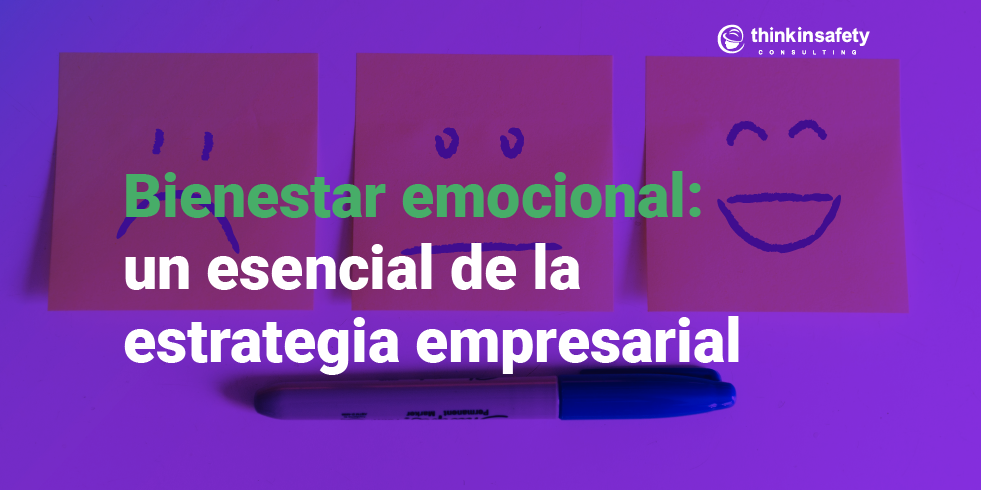 Bienestar emocional: un esencial de la estrategia empresarial